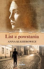 okładka List z powstania, Książka   Anna Klejzerowicz