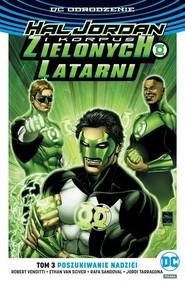 okładka Hal Jordan i Korpus Zielonych Latarni Tom 3 Poszukiwanie nadziei tom 3, Książka | Robert Venditti, Sciver Ethan Van, Rafa Sandoval, Jordi Tarragona