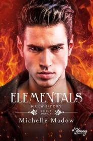 okładka Elementals Tom 2 Krew Hydry, Książka | Madow Michelle