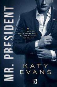 okładka Mr President Tom 1 Biały dom, Książka | Katy Evans