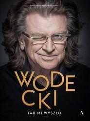 okładka Wodecki Tak mi wyszło, Książka   Kamil Bałuk, Wacław Krupiński