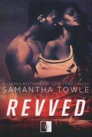 okładka Revved, Książka | Towle Samantha