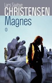 okładka Magnes, Książka   Lars Saabye Christensen