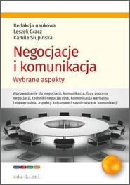 okładka Negocjacje i komunikacja Wybrane aspekty, Książka |