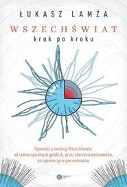 okładka Wszechświat krok po kroku, Książka | Łukasz Lamża