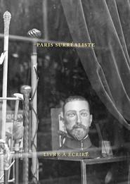 okładka Paris surréaliste Livre pour écrire, Książka | Agnieszka Taborska