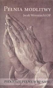 okładka Pełnia modlitwy, Książka | Woroniecki Jacek