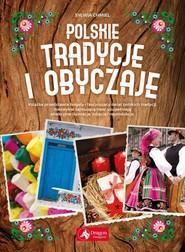 okładka Polskie tradycje i obyczaje, Książka | Chmiel Sylwia