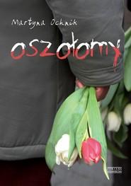 okładka Oszołomy, Książka | Martyna Ochnik