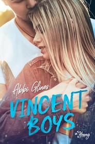 okładka Vincent Boys Tom 1 Vincent Boys, Książka   Abbi Glines