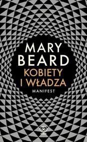 okładka Kobiety i władza Manifest, Książka   Mary Beard