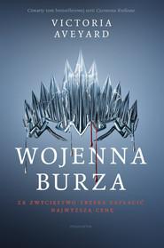 okładka Wojenna burza, Książka | Victoria Aveyard