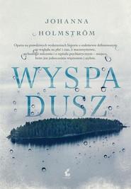 okładka Wyspa dusz, Książka | Holmstrom Johanna