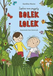 okładka Bolek i Lolek, Książka | Karolina Macios