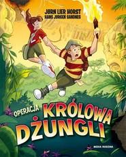 okładka Operacja Królowa Dżungli, Książka   Jorn Lier Horst