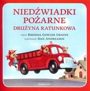 okładka Niedźwiadki pożarne Drużyna ratunkowa, Książka | Rhonda Gowler Greene