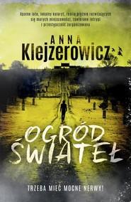 okładka Ogród świateł, Książka   Anna Klejzerowicz