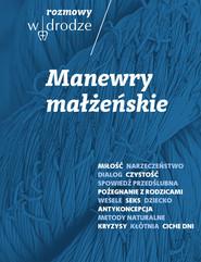 okładka Rozmowy W drodze Manewry małżeńskie, Książka | Katarzyna Kolska, Roman Bielecki