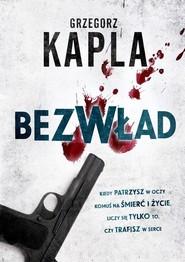 okładka Bezwład, Książka   Grzegorz Kapla