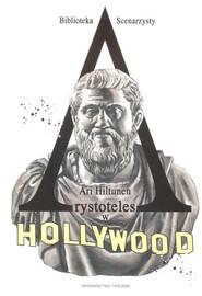 okładka Arystoteles w Hollywood, Książka | Hiltunen Ari
