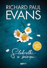 okładka Stokrotki w śniegu, Książka | Paul Evans Richard