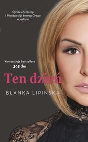 okładka Ten dzień, Książka | Blanka Lipińska