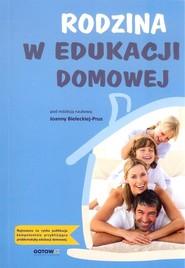 okładka Rodzina w edukacji domowej, Książka   Praca Zbiorowa
