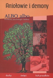 okładka Albo albo Aniołowie i demony Duchy święci kult przodków, Książka |