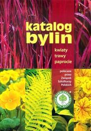 okładka Katalog bylin Kwiaty trawy paprocie, Książka |