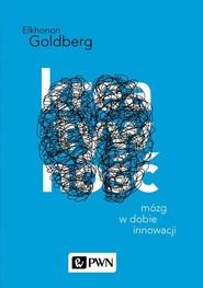okładka Kreatywność Mózg w dobie innowacji, Książka | Elkhonon  Goldberg