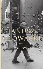 okładka Z głowy, Książka | Janusz Głowacki
