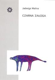 okładka Czarna załoga, Książka   Malina Jadwiga