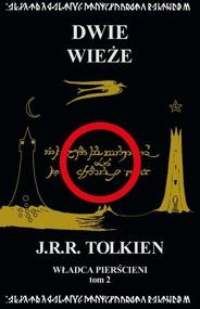 okładka Władca Pierścieni Tom 2 Dwie wieże, Książka   J.R.R.  Tolkien