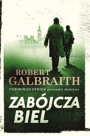 okładka Zabójcza biel, Książka | Robert Galbraith