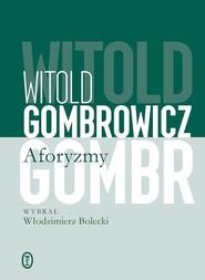 okładka Aforyzmy, Książka | Witold Gombrowicz