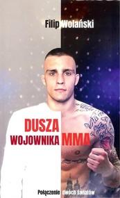 okładka Dusza wojownika MMA, Książka | Wolański Filip