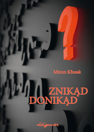 okładka Znikąd donikąd, Książka | Kłusak Miron