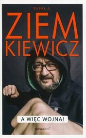 okładka A więc wojna, Książka   Ziemkiewicz Rafał