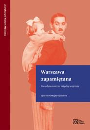 okładka Warszawa zapamiętana Dwudziestolecie międzywojenne, Książka |