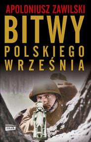 okładka Bitwy polskiego września, Książka | Zawilski Apoloniusz