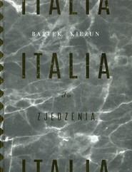 okładka Italia do zjedzenia, Książka | Kieżun Bartek