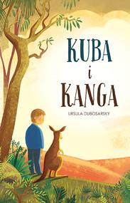 okładka Kuba i Kanga, Książka | Dubosarsky Ursula