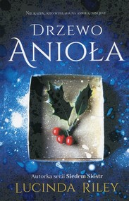 okładka Drzewo anioła, Książka | Lucinda Riley