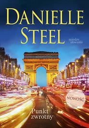 okładka Punkt zwrotny, Książka | Danielle Steel