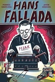 okładka Pijak, Książka | Hans Fallada, Jakob Hinrichs