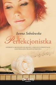 okładka Perfekcjonistka, Książka | Iwona Sobolewska