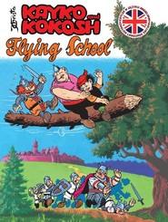 okładka Kayko and Kokosh Flying School, Książka | Janusz Christa