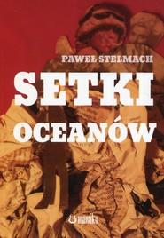 okładka Setki oceanów, Książka | Stelmach Paweł