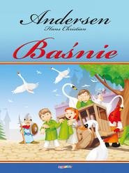 okładka BAŚNIE  Andersen Hans Christian, Książka   Hans Christian Andersen
