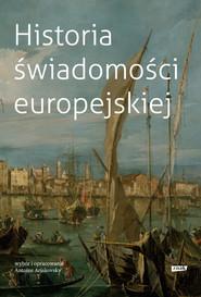 okładka Historia świadomosci europejskiej, Książka   Arjakovsky Antoine